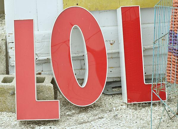 LOL Photograph  - LOL Fine Art Print