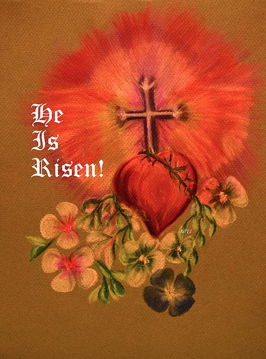 He Is Risen Pastel - He Is Risen Greeting Card by Maria Urso