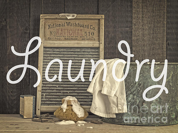 Laundry Photograph - Laundry Room Sign by Edward Fielding