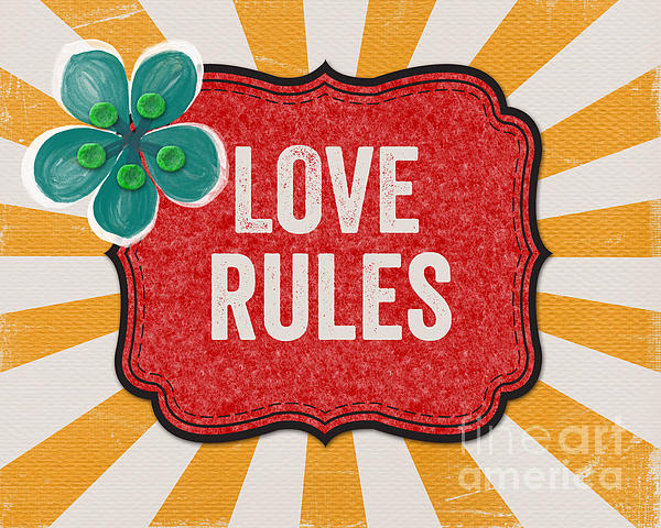 Love Mixed Media - Love Rules by Linda Woods