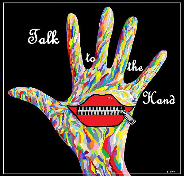 Eloise Schneider - Talk to the Hand