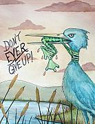 Inspirational Painting Metal Prints - Do Not Ever Give Up Metal Print by Joey Nash