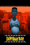 Poster Art Originals - Do the Right Thing 2 by Nelson Dedos Garcia