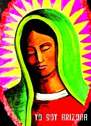 Racism Paintings - La Virgen Arizona by Michelle Wilmot
