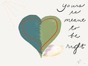 Broken Hearted Prints - Yours Is Meant To Be Right Print by Barbara Bellissimo