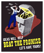 Second World War Prints - Ideas Will Help Beat The Promise Print by War Is Hell Store