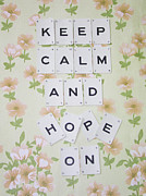 Georgia Fowler - Keep Calm and Hope On