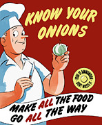 Onion Posters - Make All The Food Go All The Way Poster by War Is Hell Store