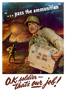 United States Government Prints - Pass The Ammunition Print by War Is Hell Store