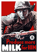 Military Production Posters - Produce More Milk For Him Poster by War Is Hell Store