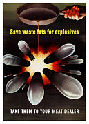 United States Art - Save Waste Fats For Explosives by War Is Hell Store