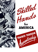 Wwii Propaganda Metal Prints - Skilled Hands For America Metal Print by War Is Hell Store