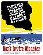 Ship Mixed Media Posters - Smoking Stacks Attract Attacks Poster by War Is Hell Store