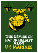 Vet Posters - This Device Means US Marines  Poster by War Is Hell Store