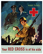 United States Government Prints - Your Red Cross Is At His Side  Print by War Is Hell Store