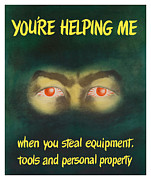 Eyes Mixed Media Metal Prints - Youre Helping Me When You Steal Equipment Metal Print by War Is Hell Store