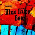 Newel Hunter - Blue Ribbon Beer