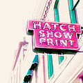 Hatch Show Print by Amy Tyler