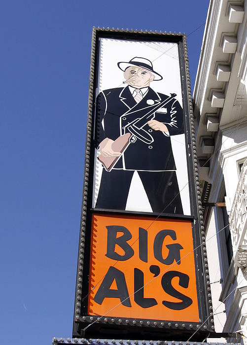 Sign Photograph - Big Al by Denise Pohl