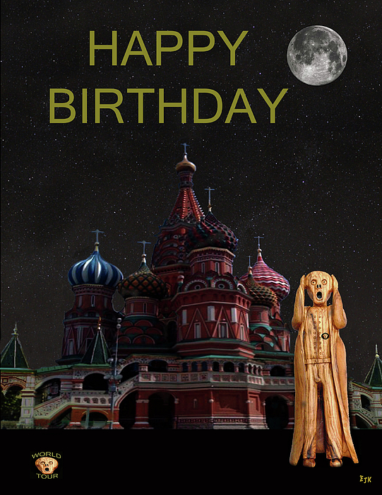 Moscow Mixed Media - The Scream World Tour Moscow Happy Birthday by Eric Kempson