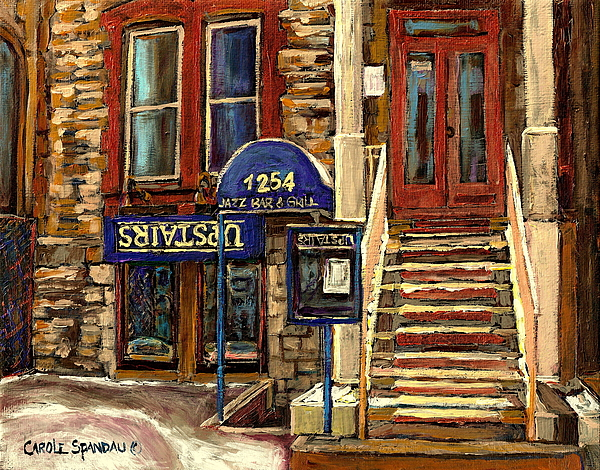 Upstairs Bar And Grill  Painting - Upstairs Jazz Bar And Grill Montreal by Carole Spandau