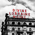 Divine Lorraine Hotel Marquee by Bill Cannon