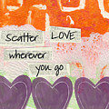 Scatter Love by Linda Woods