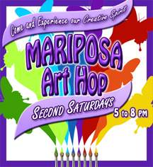 Mariposa Art Hop - Second Saturdays