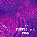 Loving the colors PURPLE and PINK