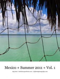 Skip Hunt Travels Mexico Summer 2011 Published
