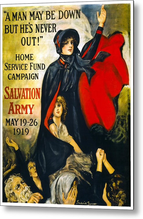 salvation Army Metal Print featuring the photograph A Man May Be Down . . .  1919 by Daniel Hagerman