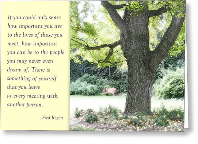 Mr Rogers Greeting Cards - A Quote to Remember Greeting Card by Jan Cipolla