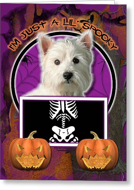 I'm Just A Lil' Spooky Westie Greeting Card by Renae Laughner