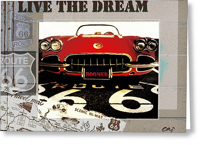 Curt Johnson Greeting Cards - Live the Dream Greeting Card by Curt Johnson