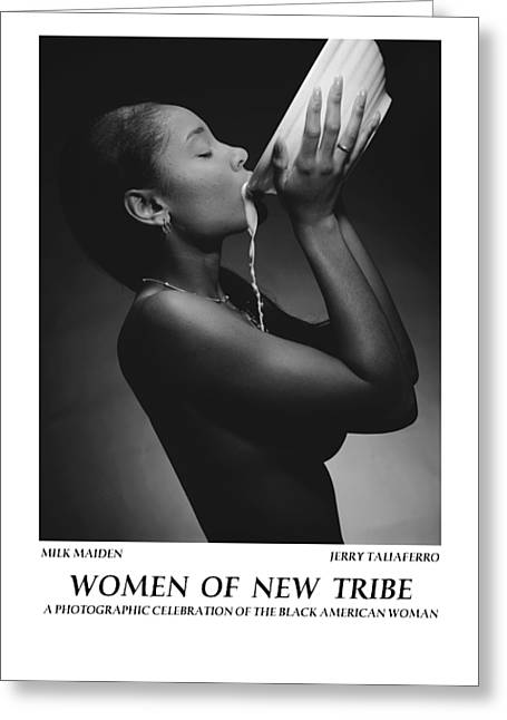 Posters Of Women Photographs Greeting Cards - Women Of A New Tribe - Milk Maiden Greeting Card by Jerry Taliaferro