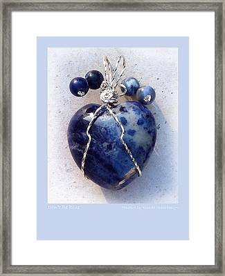 Don't Be Blue Framed Print by Rhonda Chase