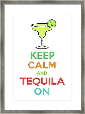 Keep Calm And Tequila On Framed Print by Andi Bird