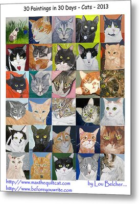30 Paintings In 30 Days - Cats Metal Print by Lou Belcher