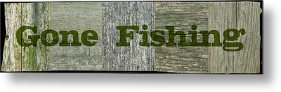 Gone Fishing Metal Print by Michelle Calkins