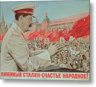 To Our Dear Stalin Metal Print by Russian School