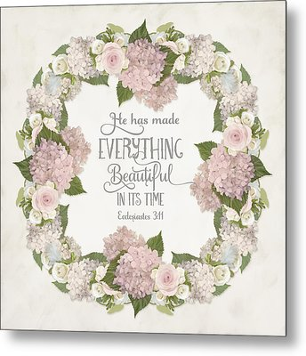 Inspirational Scripture - Everything Beautiful Pink Hydrangeas And Roses Metal Print by Audrey Jeanne Roberts