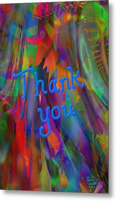 Thank You Metal Print by Kevin Caudill