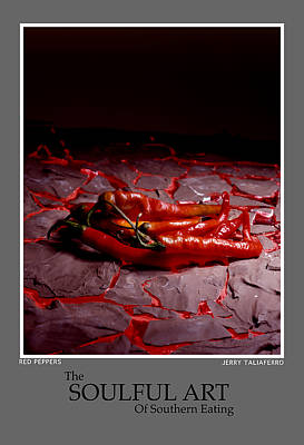 The Soufull Art Of Southern Eating-red Peppers Poster by Jerry Taliaferro