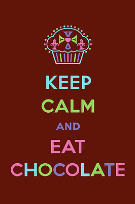 Keep Calm And Eat Chocolate Print by Andi Bird
