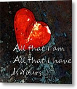 My All - Love Romantic Art Valentine's Day Metal Print by Sharon Cummings