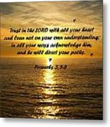 Trust In The Lord  Metal Print by Barbara Snyder