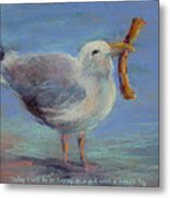 Happiness Is ... Metal Print by Karen Margulis