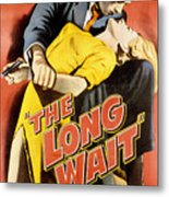 The Long Wait, Anthony Quinn, Peggie Metal Print by Everett
