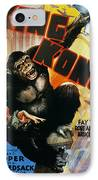 King Kong Poster, 1933 IPhone Case by Granger