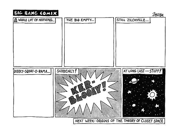 Big Bang Comix Drawing by Jack Ziegler